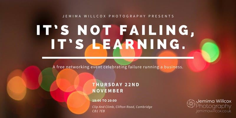 Advert for It's Not Failing, It's Learning