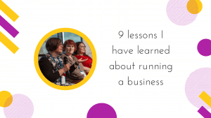 Cover image reads: 9 lessons I have learned about running a business