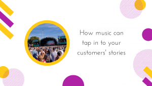 Cover for How music can tap in to your customers' stories