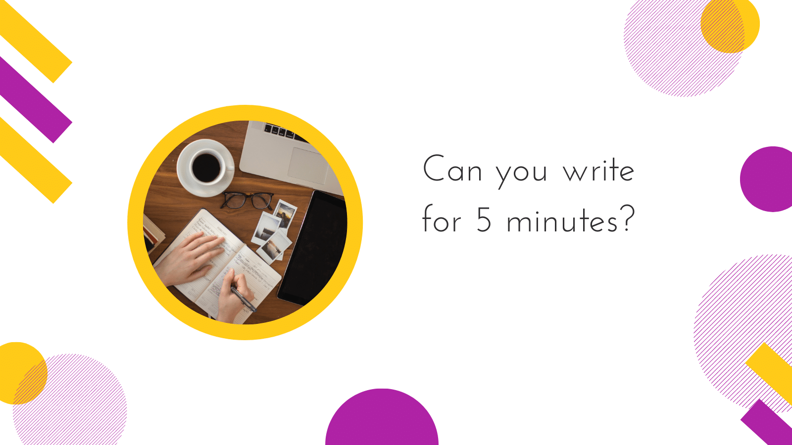 Cover image for 'Can you write for 5 minutes?'