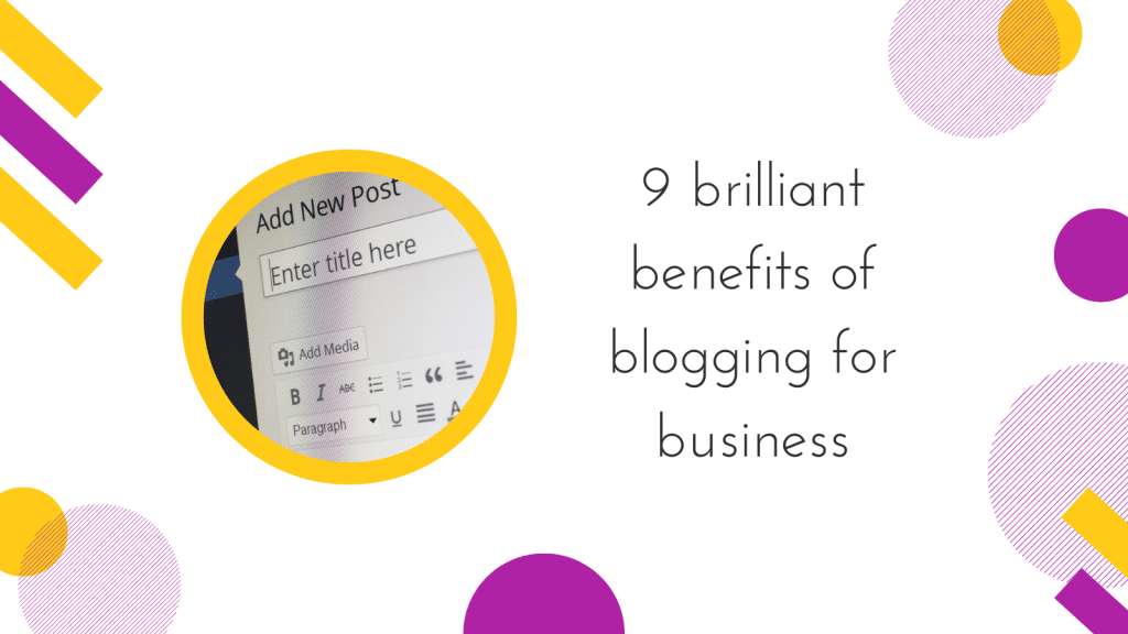 Cover image for 9 brilliant benefits of blogging for business