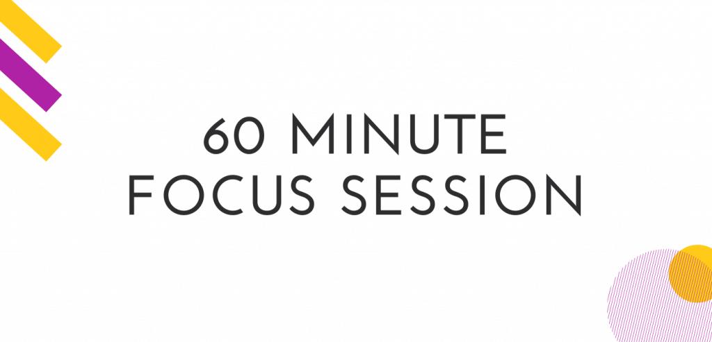 60 minute focus session