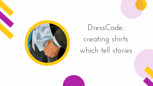 Cover image for DressCode: creating shirts which tell stories