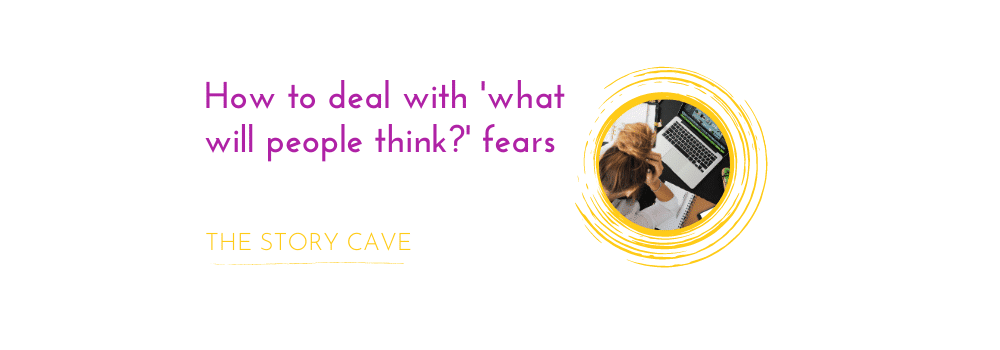 How to deal with 'what will people think_' fears