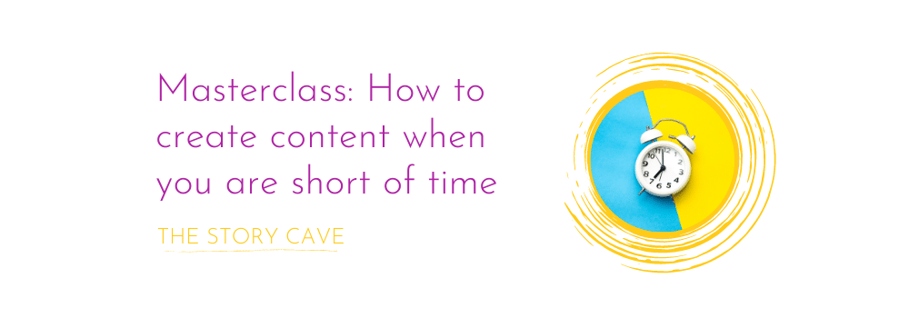 "Cover image for ""Masterclass: how to create content when you are short of time"""