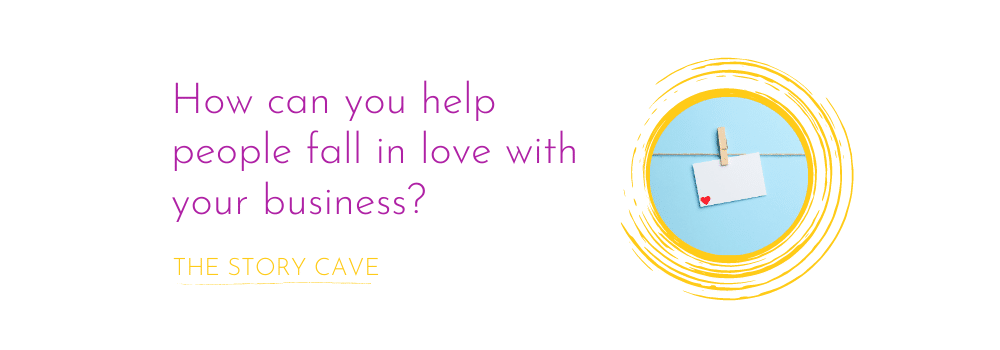 Cover image for How can you help people fall in love with your business