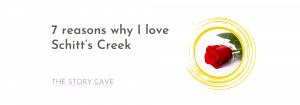 7 reasons why I love Schitt's Creek